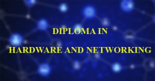 Diploma in Hardware & Networking